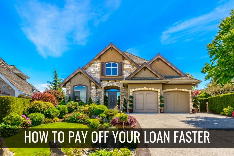 How to pay off your loan faster